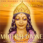 The 108 Sacred Names of Mother Divine (CD)