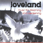 Loveland - Music for Dreaming and Awakening (CD)