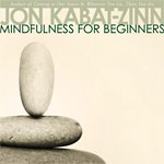 Mindfulness for Beginners (CD)