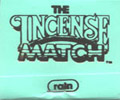 The Incense Match - Rain