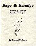 Sage & Smudge: Secrets of Clearing Your Personal Space