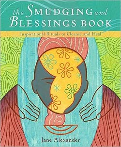 The Smudging and Blessings Book (New Edition)