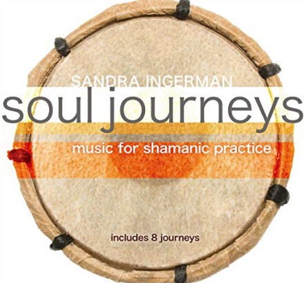Soul Journeys Music for Shamanic Practice by Sandra Ingerman (CD)