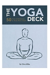 The Yoga Deck: 50 Poses and Meditations