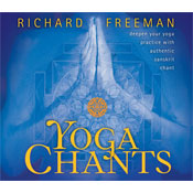 Yoga Chants: Deepen Your Yoga Practice with Authentic Sanskrit Chant