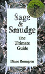 Sage & Smudge: The Ultimate Guide