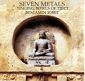 Seven Metals: Singing Bowls of Tibet