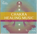 Chakra Healing Music: Awaken Your Inner Source of Healing and Transformation
